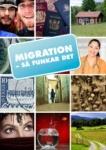 Migration – så funkardet
