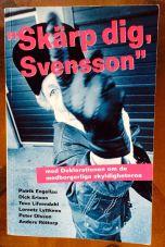 Skärp dig, Svensson!