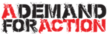 A Demand For Action logo