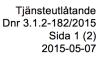 Tjänsteutlåtande Dnr 3.1.2-182:2015