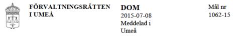Dom förv rätten Umeå Mål 1062-15