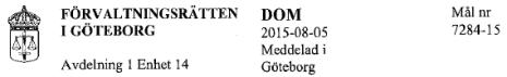 Förvaltningsrätten Göteborg dom 2015-08-05