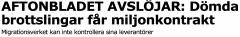 Dömda brottslingar får miljonkontrakt AB 30.10 2015