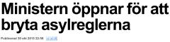Ministern öppnar för att bryta asylregler Expressen 30.10 2015