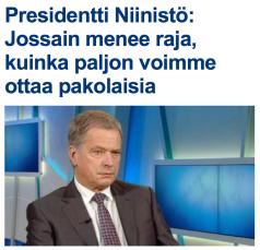 Presidentti Niinistö Jossain menee raja