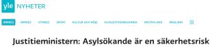 Asylsökande är en säkerhetsrisk Yle 27.11 2015
