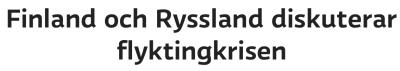 Finland och Ryssland diskuterar Yle 17.12 2015