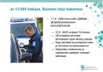 Jo 13 000 hakijaa, Suomen linja tiukentuu 8.122015