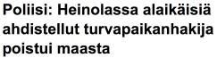 Heinolassa alaikäisiä ahdistellut 12.1 2016 Yle
