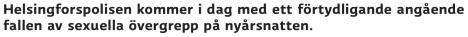 Helsingforspolisen kommer i dag Yle 10.1 2016