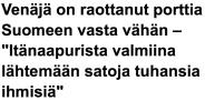 Venäjä on raottanut porttia Suomeen Yle 27.1 2016