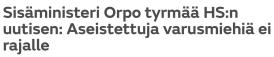 Sisäministeri Orpo tyrmää HS 25.2 2016