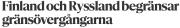 Finland och Ryssland begränsar Hbl 22.3 2016