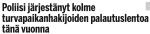 Poliisi järjestänyt kolme Ilta-Sanomat 29.22016