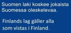 Finlands lag gäller alla