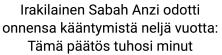 Irakilainen Sabah Anzi odotti 18.7 2016
