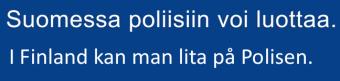 Suomessa poliisiin voi luottaa
